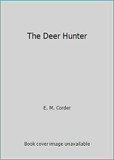 The Deer Hunter by E. M. Corder
