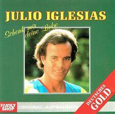 (CD) Julio Iglesias – Schenk Mir Deine Liebe - Wenn Ein Schiff Vorüberfährt