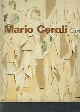 MARIO CEROLI CARTE