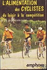 L ALIMENTATION DES CYCLISTES  MONDENARD
