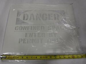 NEW STENCIL Emedco 10 x 14 Image DANGER CONFINED SPACE ENTER BY PERMIT ONLY  Q11