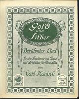 """"""" Gold und Silber """"  berühmtes Lied von Carl Hanisch, übergroße, alte Noten"""
