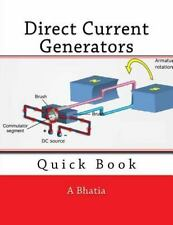 Direct Current Generators : Quick Book by A. Bhatia (2015, Paperback)