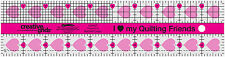 """Creative Grids 2 1/2"""" x 10"""" I Love My Quilting Friends Sewing and Quilting Ruler"""