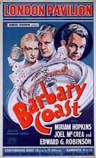 BARBARY COAST 1935 Edward G. Robinson Miriam Hopkins Joel McCrea UK POSTER