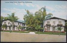 MONROVIA CA ~ 1900's LEVEN OAKS HOTEL ~
