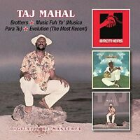 TAJ MAHAL - BROTHERS/MUSIC FUH YA'/EVOLUTION 2 CD NEU