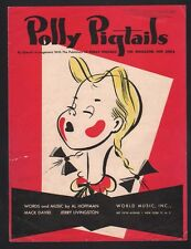 Polly Pigtails 1947 Polly Pigtails, the Magazine for Girls Sheet Music