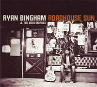 Ryan Bingham & The Dead Horses - Roadhouse Sun - CD - (New & Sealed)