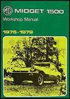 MG Midget 1500 Shop Manual 1975 1976 1977 1978 1979 Repair Service Workshop Book