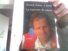 Patrick Poivre d'Arvor pour La traversee du miroir