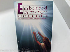 EMBRACED BY THE LIGHT by Betty J. Eadie Near Death Experience 1992 Mormon LDS