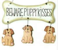 BEWARE PUPPY KISSES dog decor animals pet wall art Wooden dogs sign