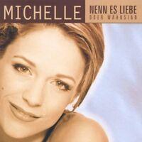 Michelle Nenn es Liebe oder Wahnsinn (1998) [CD]