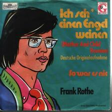 "7"" Frank Rothe Ich seh`einen Engel weinen (Coverversion) 70`s Global"
