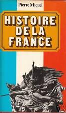 Livre histoire de la France  Pierre Miquel Arthème Fayard 1976
