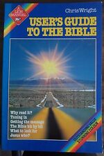 User's Guide to the Bible (A Lion Manual) by Chris Wright pb