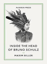 Inside the Head of Bruno Schulz (Pushkin Collection)-ExLibrary