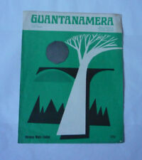 VINTAGE GUANTANAMERA SHEET MUSIC FOR VOICE AND PIANO - GOOD CONDITION
