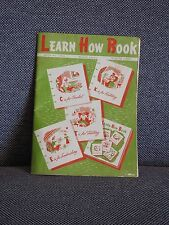COATS AND CLARK LEARN HOW TO BOOK 1952 CROCHET KNIT TATTING EMBROIDERY 170-A