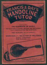 MANDOLIN TUTOR- FRANCIS & DAY- STRING INSTRUMENT - MANDOLINE