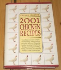 2001 Chicken Recipes Cookbook 1999 hc Salads Roasting grilling Soup Sautes Baked