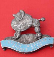 ' POODLE '  South Western Poodle Club  <>  VINTAGE <> Enamel  Badge <>  USED