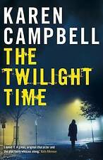The Twilight Time by Karen Campbell (Paperback) New Book