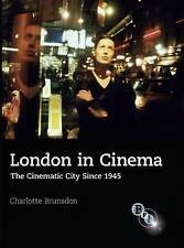 London in Cinema, Brunsdon, Charlotte, 1844571823, Very Good Book