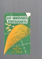 Les arrosages fertilisants Une pluie d'or pour vos prairies Bassot P Morin 17@@