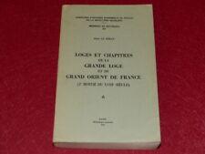 FRANC MACONNERIE LE BIHAN LOGES & CHAPITRES GDE LOGE ET G.O.F. XVIIIe Revolution