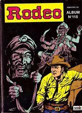 Rodeo Album N°115 - Lug 1991 -  ( avec les n° 482 à 484 ) - TBE
