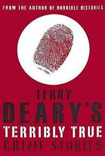 Terry Deary's Terribly True Crime Stories by Terry Deary (Paperback, 2006)