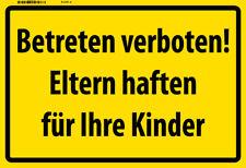 Betreten verboten ! Eltern haften ... Blechschild Schild Tin Sign 20 x 30 cm