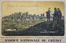"""""""EMPRUNT 14-18 BANQUE NATIONALE DE CREDIT"""" Affiche originale entoilée Litho SEM"""