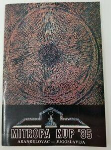 Vintage 1985 Mitropa Cup Guidebook Arandelovac Yugoslavia Football Soccer