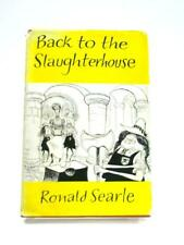 Back to the Slaughterhouse: And Other Ugly Mom Book (Ronald Searle) (ID:98039)