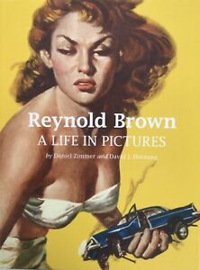 Reynold Brown:A Life In Pictures by Zimmer-Hornung/1st Edition 2009/OOP