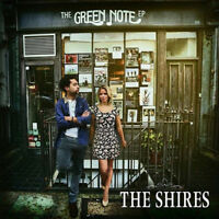 THE SHIRES The Green Note EP (2014) 5-track CD digipak NEW/SEALED acoustic trks