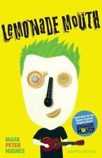 Lemonade Mouth: Adapted Movie Tie-In Edition by Hughes, Mark Peter