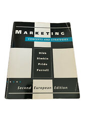 Marketing Concepts and Strategies, Dibb, Simkin, Pride and Ferrell