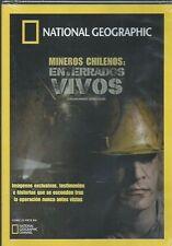 NATIONAL GEOGRAPHIC MINEROS CHILENOS ENTERRADOS VIVOS NEW