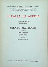 L'ITALIA IN AFRICA SERIE STORICA VOLUME PRIMO ETIOPIA MAR ROSSO TOMO III 3