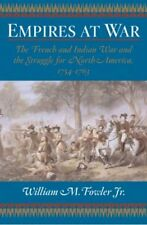 Empires at War: The French and Indian War and the