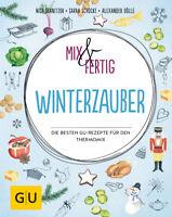 Mix & fertig Winterzauber  Die besten GU-Rezepte für den Thermomix  GU Them ...