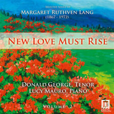 Margaret Ruthven Lang : Margaret Ruthven Lang: New Love Must Rise - Volume 2 CD