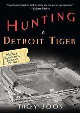 Hunting a Detroit Tiger (Mickey Rawlings Baseball Mysteries)-ExLibrary