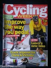 CYCLING WEEKLY - IMPROVE THE WAY YOU PEDAL - FEB 19 2009