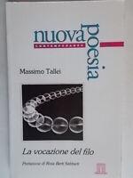 La vocazione del filoTallei Massimopoesia marche Berti Sabbieti tolentino 5