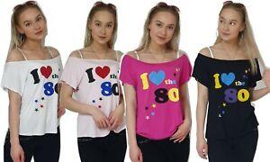 New Womens Ladies I Love The 80s T Shirt Off Shoulder  Retro Pop Star Top Girls